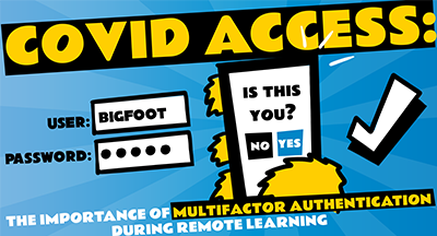 COVID Access: The Importance of Multifactor Authentication During Remote Learning